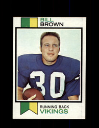 1973 BILL BROWN TOPPS #474 VIKINGS *9039