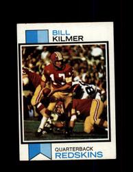 1973 BILL KILMER TOPPS #499 REDSKINS *9054