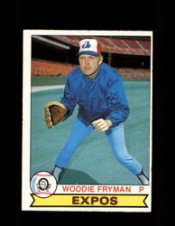 1979 WOODIE FRYMAN OPC #135 O-PEE-CHEE EXPOS *R1748