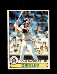 1979 DOUG DECINCES OPC #217 O-PEE-CHEE ORIOLES *R1811