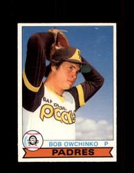 1979 BOB OWCHINKO OPC #257 O-PEE-CHEE PADRES *R3276