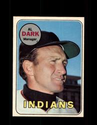 1969 AL DARK OPC #91 O-PEE-CHEE INDIANS *G6240