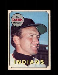 1969 AL DARK OPC #91 O-PEE-CHEE INDIANS *G6284