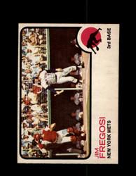 1973 JIM FREGOSI OPC #525 O-PEE-CHEE METS *R5425