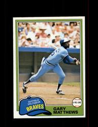 1981 GARY MATTHEWS OPC #186 O-PEE-CHEE BRAVES GRAY BACK *G3104