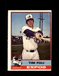 1976 TIM FOLI OPC #397 O-PEE-CHEE EXPOS *G3826
