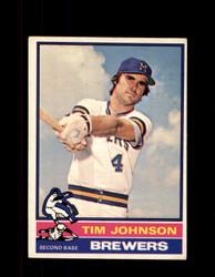 1976 TIM JOHNSON OPC #613 O-PEE-CHEE BREWERS *2213