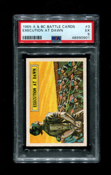 1965 A & BC BATTLE CARDS #3 EXECUTION AT DAWN PSA 5