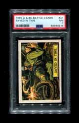 1965 A & BC BATTLE CARDS #21 SAVED IN TIME PSA 7