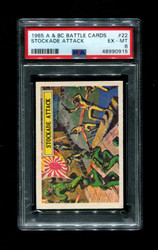 1965 A & BC BATTLE CARDS #22 STOCK ADE ATTACK PSA 6