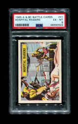 1965 A & BC BATTLE CARDS #41 HOSPITAL RAIDERS PSA 6