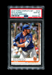 2019 PETE ALONSO TOPPS COMPLETE SET #475 NO SOCK SHOWING PSA 10