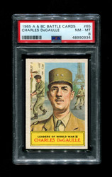1965 A & BC BATTLE CARDS #65 CHARLES DeGAULLE PSA 8