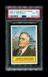 1965 A & BC BATTLE CARDS #67 PRES. F. ROOSEVELT PSA 6