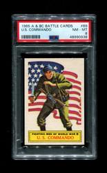 1965 A & BC BATTLE CARDS #69 U.S. COMMANDO PSA 8