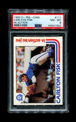 1982 CARLTON FISK OPC #111 O-PEE-CHEE IN ACTION PSA 8
