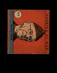 1942 AMERICA AT WAR #515 GENERAL STILLWELL *8564
