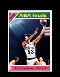 1975 ABA FINALS TOPPS #310 COLONELS VS PACERS *6350