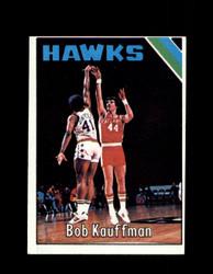 1975 BOB KAUFFMAN TOPPS #98 HAWKS *3592
