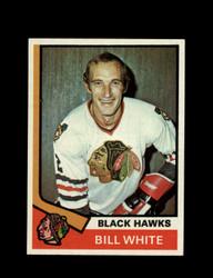 1974 BILL WHITE TOPPS #90 BLACK HAWKS *6187