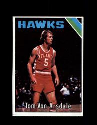 1975 TOM VAN ARSDALE TOPPS #7 HAWKS *6090