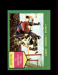 1973 QUARTER FINALS TOPPS #194 RANGERS VS BRUINS *2685