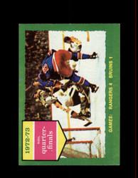 1973 QUARTER FINALS TOPPS #194 RANGERS VS BRUINS *9824