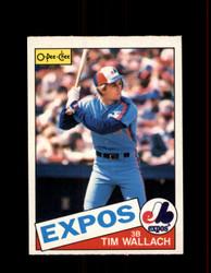 1985 TIM WALLACH OPC #3 O-PEE-CHEE EXPOS *G6459