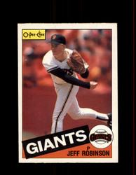 1985 JEFF ROBINSON OPC #5 O-PEE-CHEE GIANTS *4963