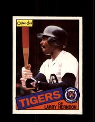 1985 LARRY HERNDON OPC #9 O-PEE-CHEE TIGERS *5126