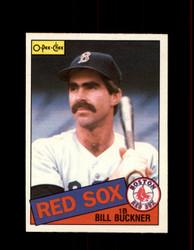 1985 BILL BUCKNER OPC #65 O-PEE-CHEE RED SOX *R4368