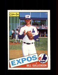 1985 BILL GULLICKSON OPC #143 O-PEE-CHEE EXPOS *R1145