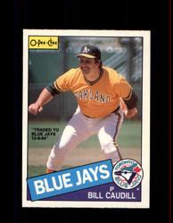 1985 BILL CLAUDILL OPC #275 O-PEE-CHEE BLUE JAYS *G2045