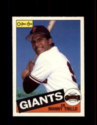 1985 MANNY TRILLO OPC #310 O-PEE-CHEE GIANTS *G2076