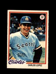 1978 CARLOS LOPEZ OPC #219 O-PEE-CHEE ORIOLES *G2134