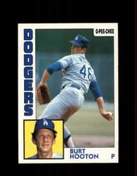 1984 BURT HOOTON OPC #15 O-PEE-CHEE DODGERS *G2203