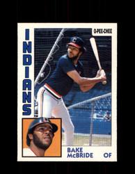 1984 BAKE MCBRIDE OPC #81 O-PEE-CHEE INDIANS *G2252
