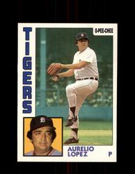 1984 AURELIO LOPEZ OPC #95 O-PEE-CHEE TIGERS *G22621