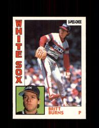 1984 BRITT BURNS OPC #125 O-PEE-CHEE WHITE SOX *G2287