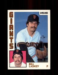1984 BILL LASKEY OPC #129 O-PEE-CHEE GIANTS *G2290