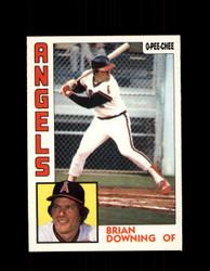 1984 BRIAN DOWNING OPC #135 O-PEE-CHEE ANGELS *G2295