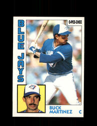 1984 BUCK MARTINEZ OPC #179 O-PEE-CHEE BLUE JAYS *G2332