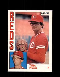 1984 TOM HUME OPC #186 O-PEE-CHEE REDS *G2337