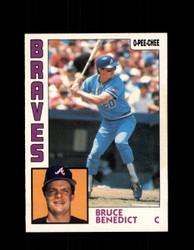 1984 BRUCE BENEDICT OPC #255 O-PEE-CHEE BRAVES *G2458