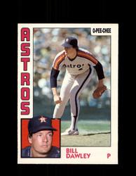 1984 BILL DAWLEY OPC #248 O-PEE-CHEE ASTROS *G2463