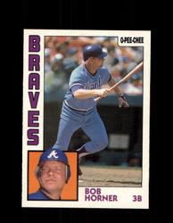1984 BOB HORNER OPC #239 O-PEE -CHEE ATHLETICS *G2469