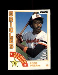 1984 EDDIE MURRAY OPC #291 O-PEE- CHEE ORIOLES *G2496