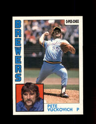 1984 PETE VUCKOVICH OPC #313 O-PEE- CHEE BREWERS *G2516