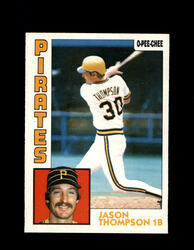 1984 JASON THOMPSON OPC #355 O-PEE-CHEE PIRATES *G2549