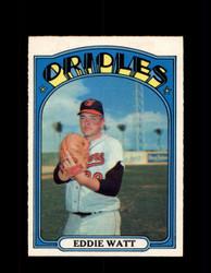 1972 EDDIE WATT OPC #128 O-PEE-CHEE ORIOLES *G2818